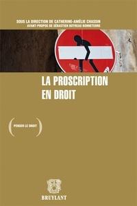 Catherine-Amélie Chassin - La proscription en droit.