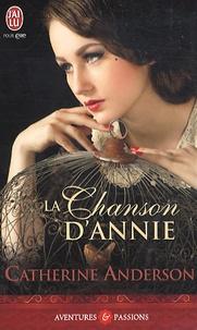Catherine Anderson - La chanson d'Annie.