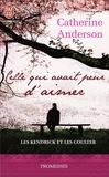 Catherine Anderson - Les Kendrick et les Coulter Tome 2 : Celle qui avait peur d'aimer.