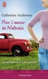 Catherine Anderson - Les Kendrick et les Coulter Tome 5 : Pour l'amour de Nathalie.