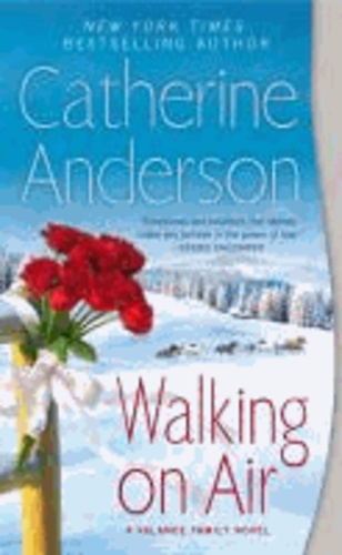 Catherine Anderson - Walking On Air - A Valance Family Novel.