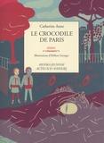 Catherine Anne - Le crocodile de Paris.