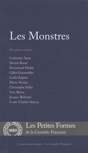 Catherine Anne - Les Monstres - Dix pièces courtes.