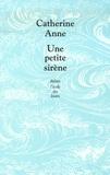 Catherine Anne - Une petite sirène.