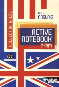 Catherine Archambeaud et Chloé Carbuccia - Anglais BTS 2 Active notebook Exam.