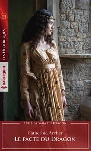 Catherine Archer - Le pacte du Dragon.