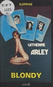 Catherine Arley et Pierre Genève - Blondy - Duel au premier sang.