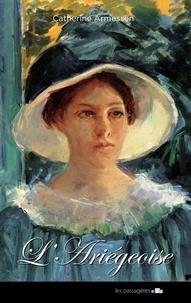 Catherine Armessen - L'Ariégeoise.