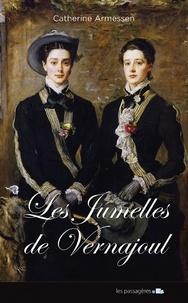 Catherine Armessen - Les jumelles de Vernajoul.