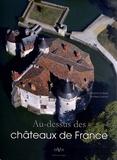 Catherine Arminjon et Frantisek Zvardon - Au-dessus des châteaux de France.