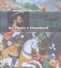 Accentsonline.fr De l'Italie à Chambord - François Ier et la chevauchée des princes français Image