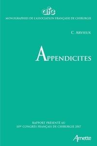 Catherine Arvieux et Didier Mutter - Appendicites - Rapport présenté au 119e congrès français de chirurgie, Paris, 27 au 29 septembre 2017.