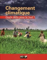 Catherine Aubertin et Edmond Dounias - Changement climatique - Quels défis pour le Sud ?.