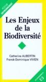 Catherine Aubertin et Franck-Dominique Vivien - Les enjeux de la biodiversité.