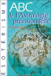 Catherine Aubier - ABC de l'Astrologie prévisionnelle.