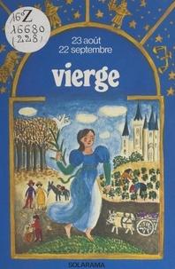 Catherine Aubier et Brigitte Chéret - La vierge.