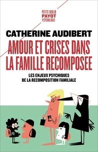 Catherine Audibert - Oedipe et Narcisse en famille recomposés - Enjeux psychiques de la recomposition familiale.
