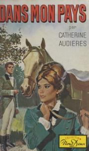 Catherine Audières - Dans mon pays.