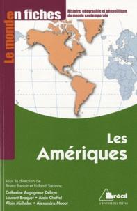 Catherine Augagneur Delaye et Laurent Braquet - Les Amériques.