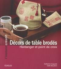 Catherine Auguste et Odile Baudron - Décors de table brodés - Hardanger et point de croix.