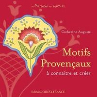 Catherine Auguste - Motifs Provençaux.