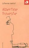 Catherine Axelrad - Albertine travestie.