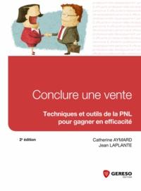 Conclure une vente - Techniques et outils de la PNL pour gagner en efficacité.pdf