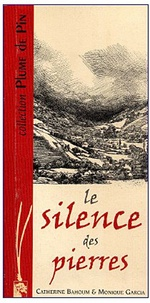 Catherine Bahoum - Le silence des pierres.