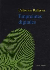 Catherine Ballester - Empreintes digitales.