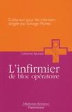Catherine Banneel - L'infirmier de bloc opératoire.