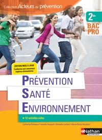 Catherine Barbeaux et Isabelle Hergault - Prévention santé environnement 2de Bac Pro Acteurs de prévention.