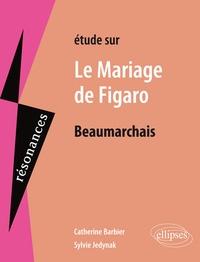 Catherine Barbier - Le mariage de Figaro, Beaumarchais.