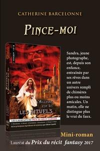 Catherine Barcelonne - Pince-moi.