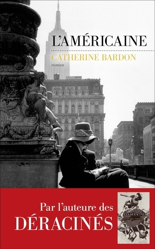 L'américaine - Catherine Bardon - Format ePub - 9782365694544 - 14,99 €