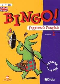 Catherine Barnoud et Jeanette Loric - Bingo! J'apprends l'anglais niveau 1.