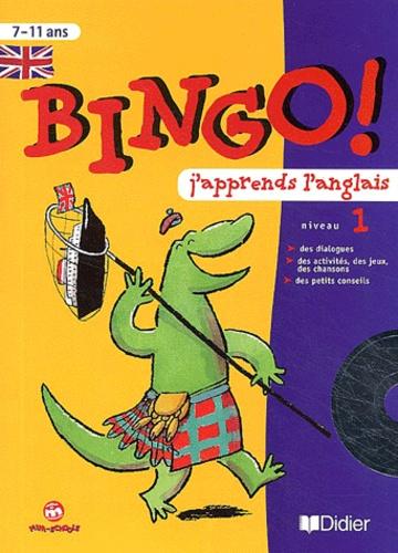 Catherine Barnoud et Jeanette Loric - Bingo! J'apprends l'anglais niveau 1 - Niveau 1. 1 CD audio