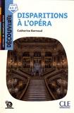 Catherine Barnoud - Disparitions à l'opéra.