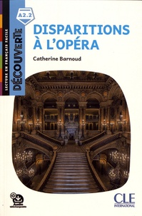 Catherine Barnoud - Disparitions à l'opéra.