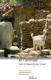 Catherine Baroin et Jean Boutrais - L'homme et l'animal dans le bassin du lac Tchad - Actes du colloque du réseau Méga-Tchad, Orléans, 15-17 octobre 1997.
