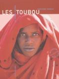Catherine Baroin - Les Toubou du Sahara central.