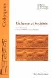 Catherine Baroin et Cécile Michel - Richesse et sociétés.