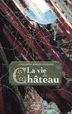 Catherine Baron-Chataing - La Vie de château.