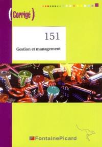 Catherine Barresi et Maïté Francis - Gestion et management BTS 1e année-MUC - Corrigé.