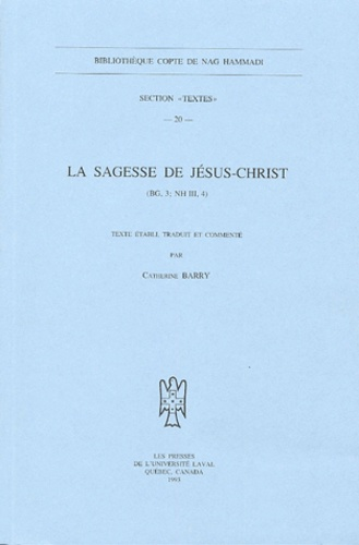 Catherine Barry - La sagesse de Jésus-Christ - (BG, 3 ; NH III, 4).