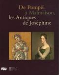 Catherine Bastien et Isabel Bonora-Andujar - De Pompéi à Malmaison, les Antiques de Joséphine.