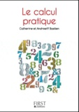 Catherine Bastien et François Bastien - Le petit livre du calcul pratique.