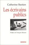 Catherine Bastien - Les écrivains publics.