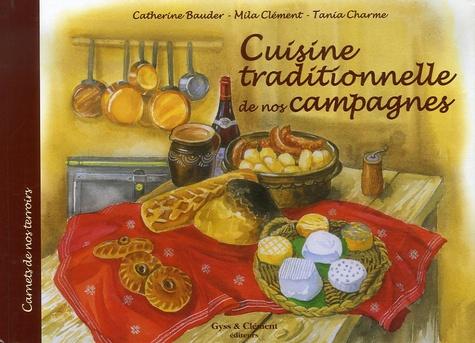 Cuisine traditionnelle de nos montagnes - Catherine Bauder
