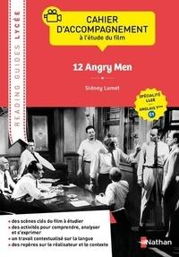 Catherine Baudry - 12 Angry Men, Sidney Lumet - Cahier d'accompagnement à l'étude du film Spécialité LLCER anglais Tle C1.