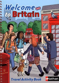 Catherine Baudry - Welcome to Britain - Travel Activity Book.